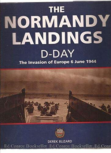 9780600579052: The Normandy Landings D-Day: The Invasion of Europe 6 June 1944