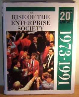 9780600579960: The Rise of Enterprise Culture (1973-1991) (History of the Twentieth Century)