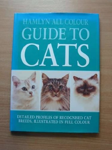 9780600580140: Hamlyn All Colour Guide to Cats