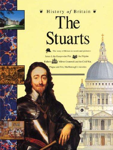 9780600580263: History of Britain: The Stuarts (Paperback)