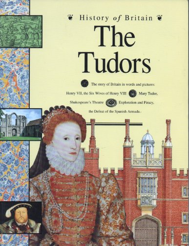 9780600580287: History of Britain: The Tudors 1485 - 1603