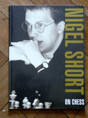 Nigel Short on Chess