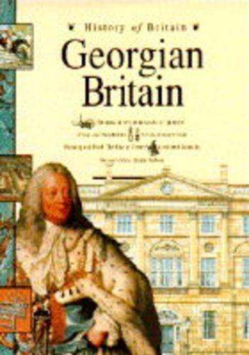 9780600582144: History of Britain: Georgian Britain (Cased)