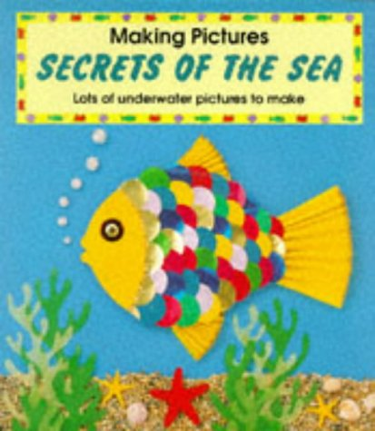 9780600583523: Secrets of the Sea (Making pictures)