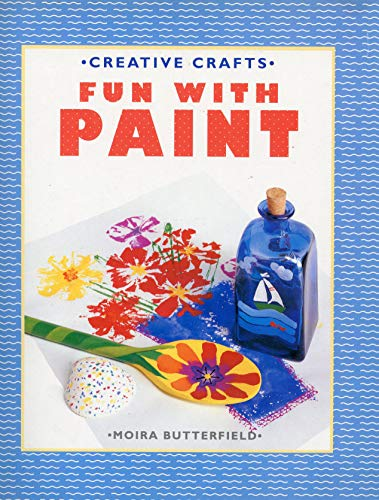 9780600583547: Fun with Paint (Creative Crafts)