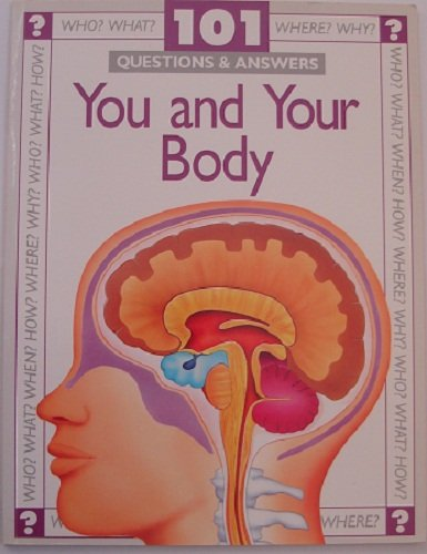 You and Your Body (101 Questions & Answers) (0600583880) by Angela Royston