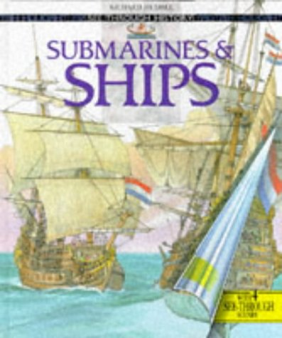 9780600584124: Submarines and Ships (See Through History)
