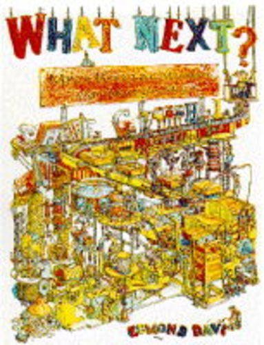 9780600585206: What Next?: Mind-boggling Machines and Amazing Mazes
