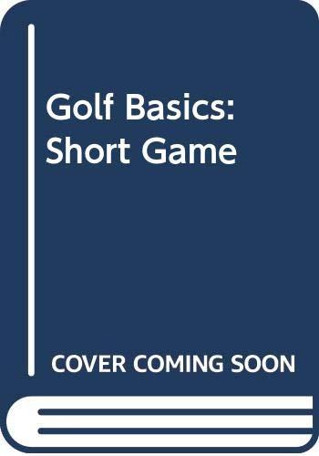9780600586289: Golf Basics: Short Game