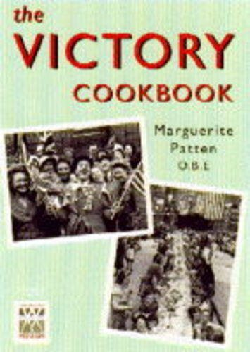 The Victory Cookbook. Celebratory Food on Rations!