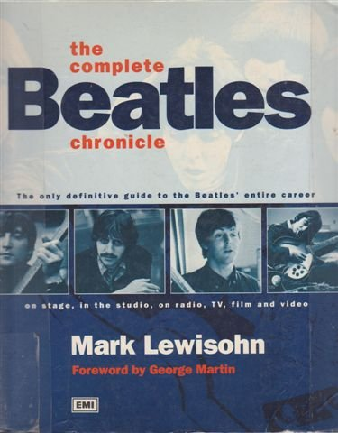 "The Complete "" Beatles "" Chronicle (9780600587491) by Mark Lewisohn"