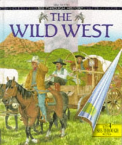 9780600588412: THE WILD WEST (SEE THROUGH HISTORY)