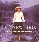 9780600589785: The New Look: Dior Revolution