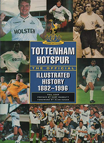 9780600590538: Tottenham Hotspur: the Official Illustrated History