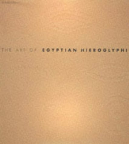 9780600591252: THE ART OF EGYPTIAN HIEROGLYPHICS (THE ART OF ...)