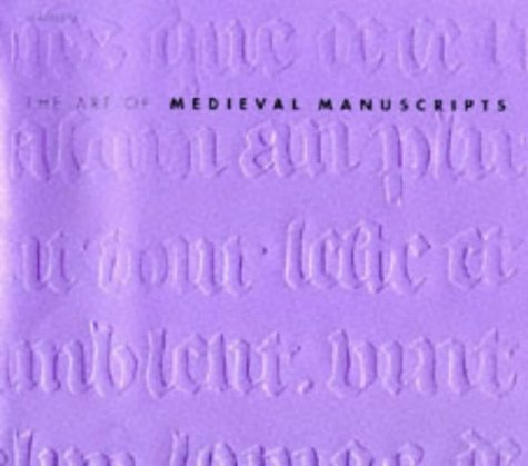 9780600591474: The Art of Medieval Manuscripts