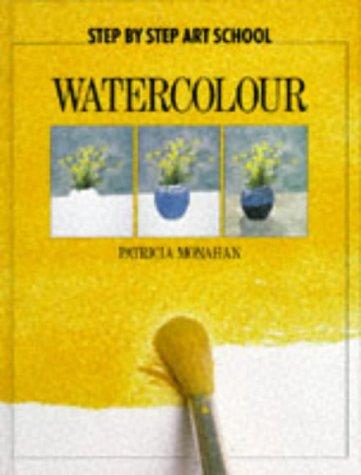 9780600592051: Step by Step Art School: Watercolour