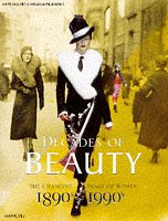 9780600592075: Decades of Beauty: The Changing Image of Women, 1890s to 1990s