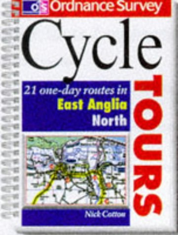 9780600592198: Os Cycle Tours East Anglia-North: 21 One-Day Routes in East Anglia (Ordnance Survey Cycle Tours)