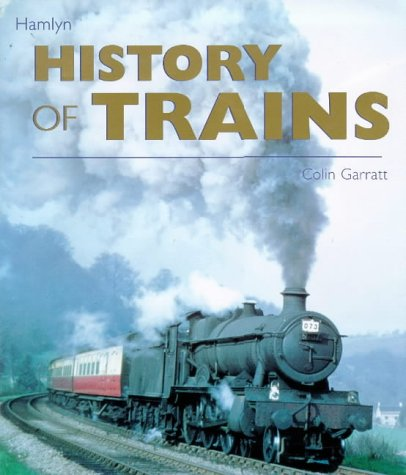 9780600592334: The History of Trains
