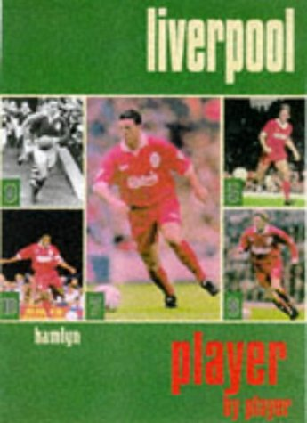 9780600592594: Liverpool: Player by Player