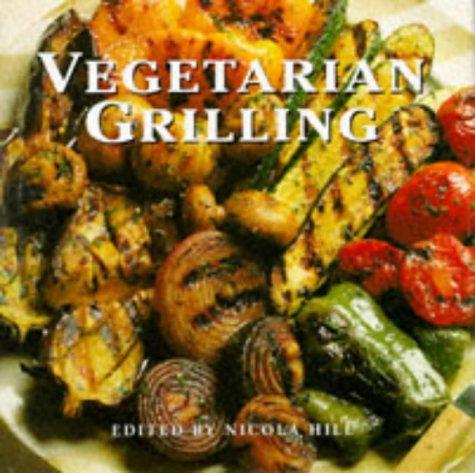 9780600592778: Vegetarian Grilling