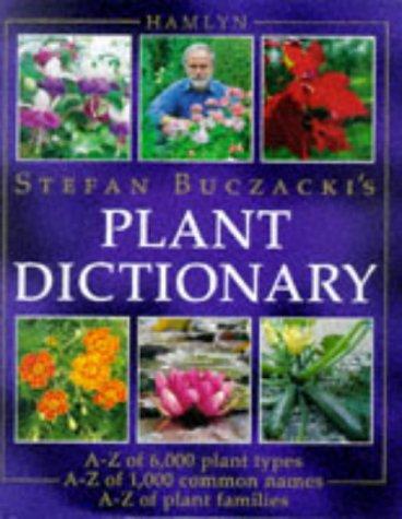 Stefan Buczacki's Plant Dictionary (9780600593782) by Buczacki, Stefan