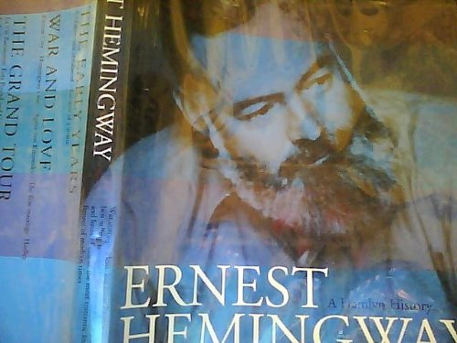 9780600594727: Hamlyn History of Ernest Hemingway (Illustrated Biography)