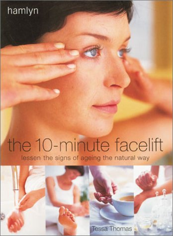 9780600596851: The 10-minute Facelift