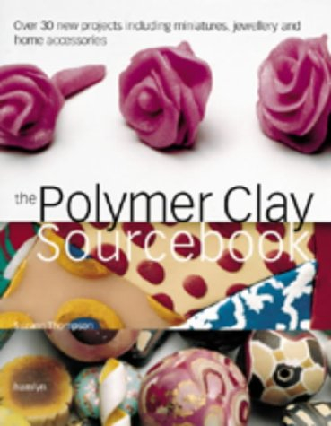 9780600596943: The Polymer Clay Sourcebook
