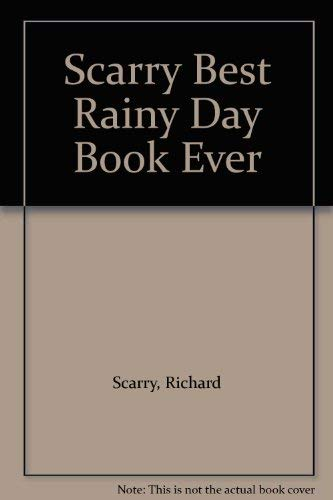 9780600598176: Richard Scarry's Best Rainy Day Book Ever