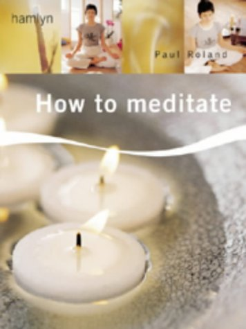 9780600599142: How to Meditate