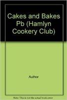 Cakes and Bakes (Hamlyn Cookery Club): Hamlyn Books