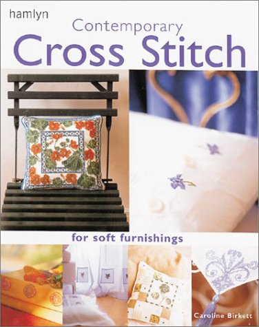 9780600600428: Contemporary Cross Stitch for Soft Furnishings