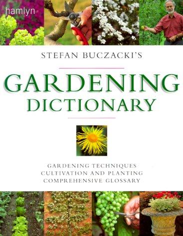 9780600600657: Stefan Buczacki's Gardening Dictionary