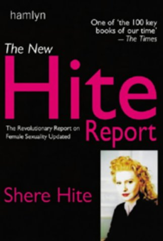 9780600601166: The New Hite Report: The Revolutionary Report on Female Sexuality Updated