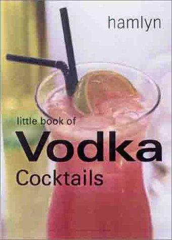 9780600601449: Little Book of Vodka Cocktails (Little Book of Cocktails)