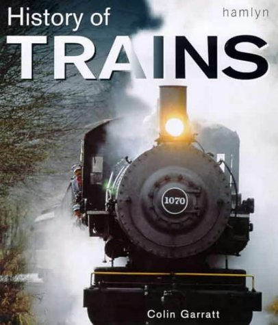 9780600601531: The History of Trains