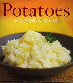 9780600601746: Potatoes (Mashed & More)