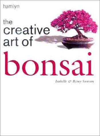 9780600601807: The Creative Art of Bonsai