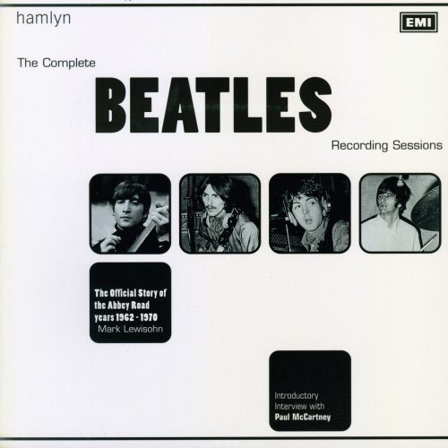 9780600602507: The Complete Beatles Recording Sessions: The Official Story of the Abbey Road Years 1962-1970