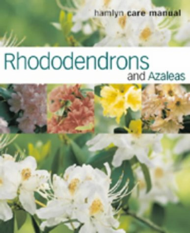 Rhododendrons and Azaleas (Hamlyn Care Manual) (0600603377) by KENNETH COX