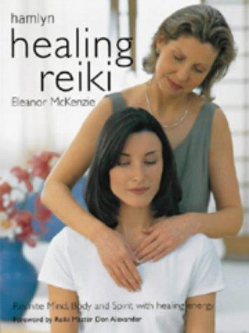 9780600603603: HEALING REIKI (HAMLYN HEALTH WELL BEING S.)