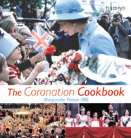 The Coronation Cookbook (0600604519) by Patten, Marguerite