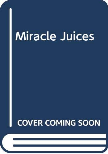 9780600605850: Miracle Juices