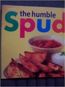 9780600606598: The Humble Spud