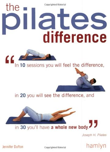 9780600607885: The Pilates Difference
