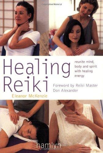 9780600608189: Healing Reiki: Reunite Mind, Body and Spirit with Healing Energy (Hamlyn Health & Well Being)