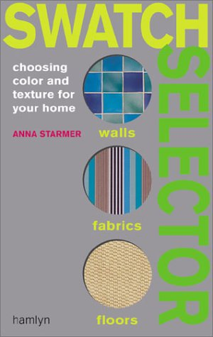 9780600608509: Swatch Selector: Choosing Color and Texture for Your Home