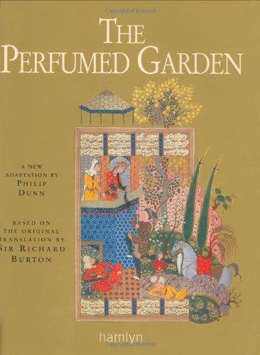 The Perfumed Garden: Based on the Original: Ibn Muhammed Al-Nefzawi,